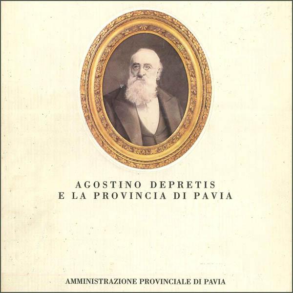 Agostino Depretis e la provincia di Pavia